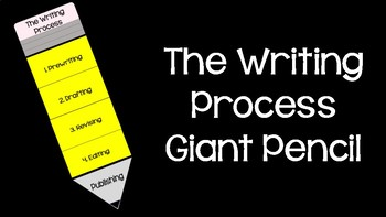 The Writing Process Giant Pencil