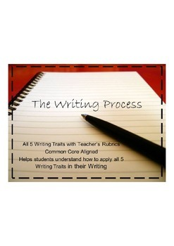 The Writing Process Made Simple- All 5 Writing Traits!
