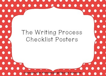 The Writing Process-- Checklist Posters in TWO STYLES for