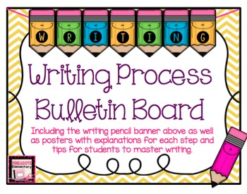 The Writing Process Posters w/ Tips! Plus a pencil bulleti