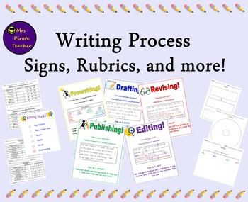 The Writing Process- Signs, Rubrics and more!