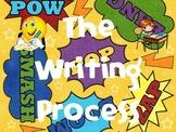 The Writing Process Superhero Theme