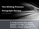 The Writing Process review  ELA CCSS W.6.5