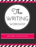 The Writing Workshop: Breathing Life Into Essays