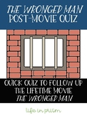 The Wronged Man Quiz-Answer Key Included