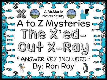 The X'ed-Out X-Ray : A to Z Mysteries (Ron Roy) Novel Stud