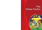 Drama Play Script, The Xmas Factor (Christmas, nativity st