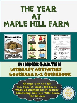 The Year at Maple Hill Farm Kindergarten Unit for the Louisiana K-2 Guidebook