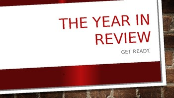 The Year in Review - GT/AA 8th Grade ELA (BCPS)
