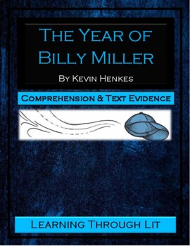 THE YEAR OF BILLY MILLER Kevin Henkes - Comprehension & Text Evidence
