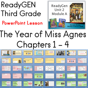 The Year of Miss Agnes ReadyGEN Third Grade Chapters 1 - 4