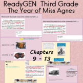 The Year of Miss Agnes ReadyGEN Third Grade Chapters 9 - 13