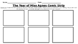 The Year of Miss Agnes Comic Strip- Ready Gen Unit 2 Module A Task Grade 3