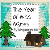 The Year of Miss Agnes Novel Unit