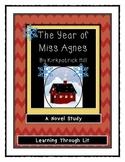 THE YEAR OF MISS AGNES Kirkpatrick Hill - Novel Study DIGI