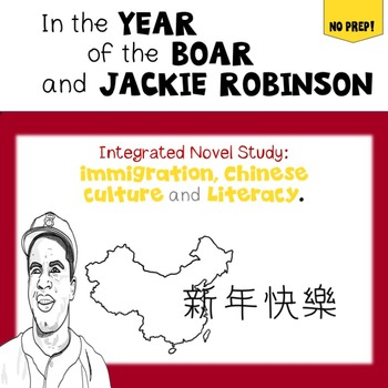 The Year of the Boar and Jackie Robinson-Integrated Novel Study