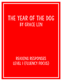 The Year of the Dog by Grace Lin: Guided Reading Response Sheets