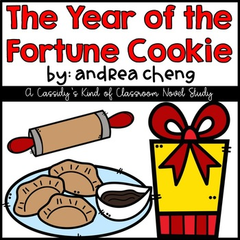 The Year of the Fortune Cookie Novel Study