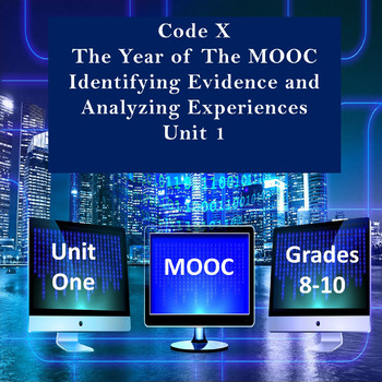 Code X The Year of the MOOC Identifying Evidence and Analyzing Experiences Unit1