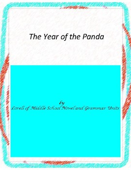 The Year of the Panda Novel Unit With Literary and Grammar