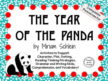 The Year of the Panda by Miriam Schlein:  A Complete Novel Study!