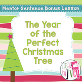 Bonus Mentor Sentence Lesson: The Year of the Perfect Chri