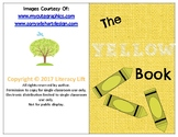 The Yellow Book - Guided Reading Levels aa / A