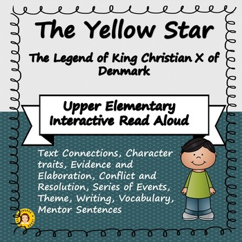 The Yellow Star - Interactive Read Aloud for Upper Elementary