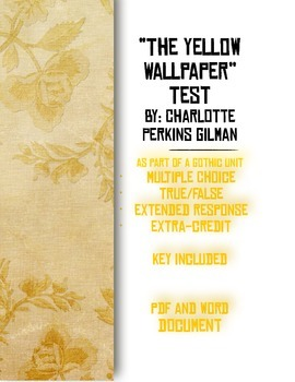 The Yellow Wall Paper By Charlotte Perkins Gilman Test