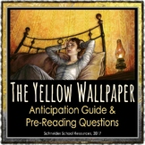 The Yellow Wallpaper: Anticipation Guide and Pre Reading Q