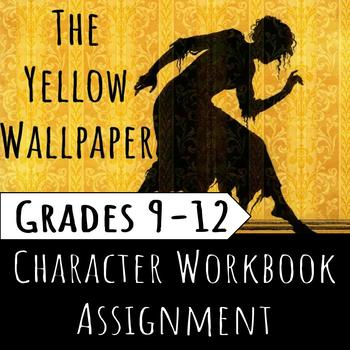The Yellow Wallpaper Character Workbook Assignment/Graphic Organizer