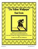The Yellow Wallpaper Final Exam Test