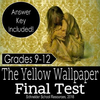 The Yellow Wallpaper: Final Test