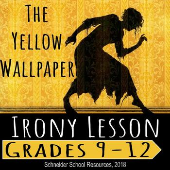 The Yellow Wallpaper: Irony Lesson