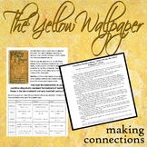 The Yellow Wallpaper -- Making Connections -- Author's Purpose