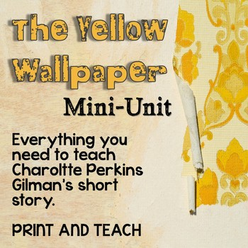The Yellow Wallpaper Mini-Unit
