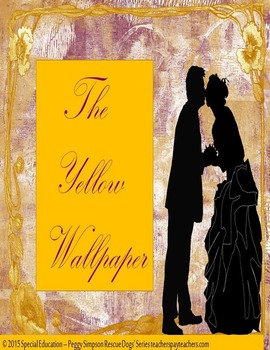 The Yellow Wallpaper Text Only Sped/Autism/LD/SLD/ELD