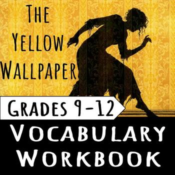 The Yellow Wallpaper: Vocabulary Workbook Assignment