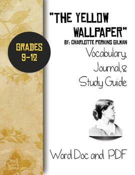The Yellow Wallpaper Vocabulary, Journal and Study Guide
