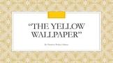 """The Yellow Wallpaper"" by Charlotte Perkins Gilman Lesson Plan"