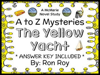 The Yellow Yacht : A to Z Mysteries (Ron Roy) Novel Study / Comprehension