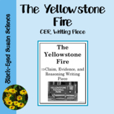 The Yellowstone Fire  Claim, Evidence, and Reasoning Writing Piece