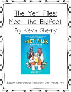The Yeti Files: Meet the Bigfeet Reading Comprehension