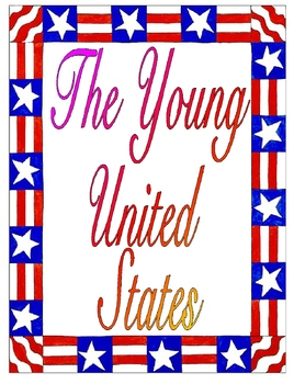 The Young United States Unit Plan Bundle