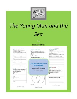The Young Man and the Sea Complete Literature and Grammar Unit