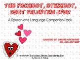 The Yuckiest, Stinkiest, Best Valentine Ever Speech and La