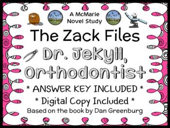 The Zack Files: Dr. Jekyll, Orthodontist (Dan Greenburg) Novel Study (24 pages)