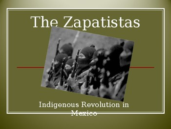 zapatistas indigenous revolution in mexico powerpoint presentation