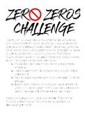 The Zero Zeros Challenge
