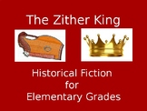 The Zither King